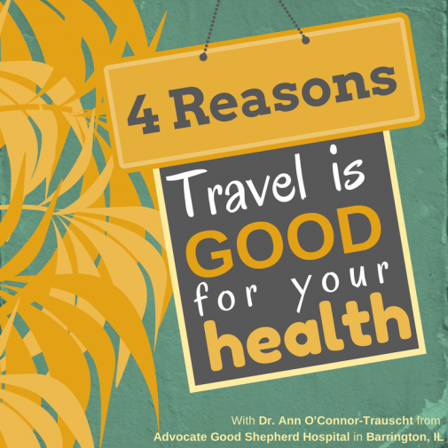 Infographic: 4 reasons travel is good for your health